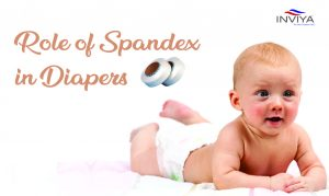 role of spandex in diapers